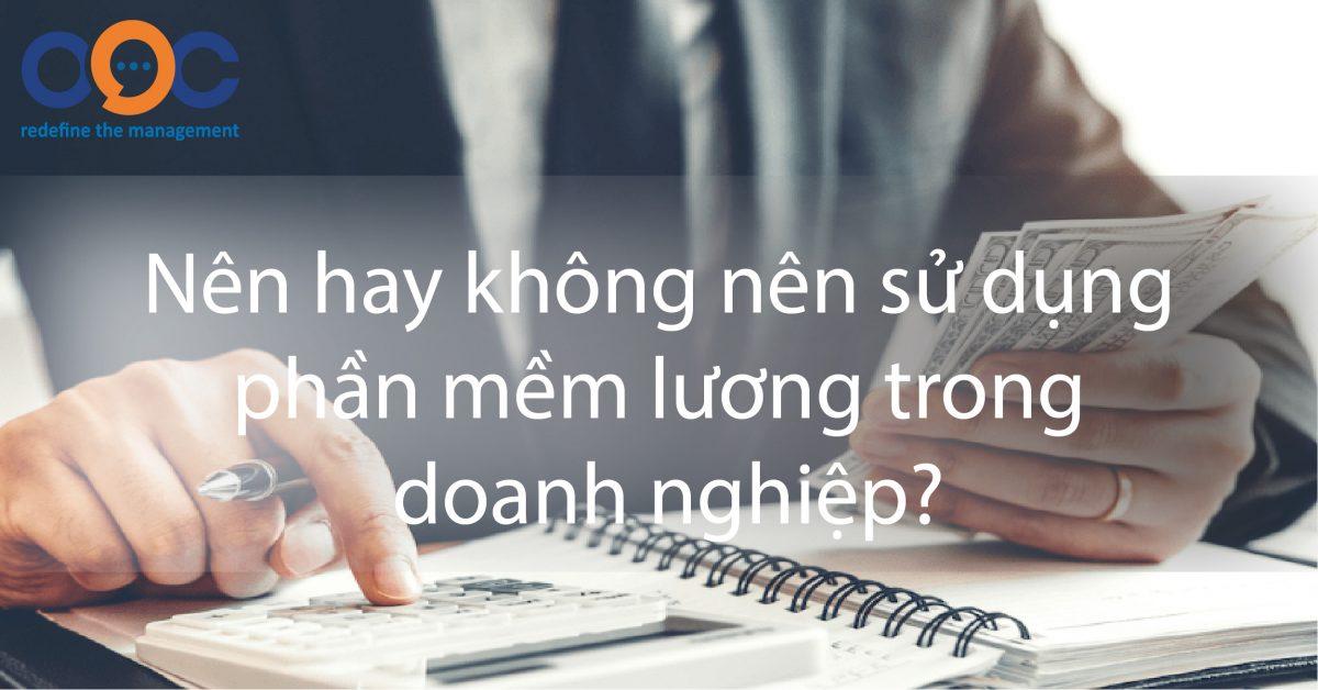 nen-hay-ko-nen-phan-mem-luong-ooc